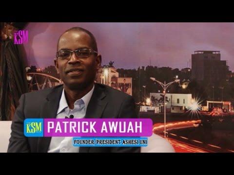 KSM Show- Patrick Awuah, founder and president of Ashesi Uni