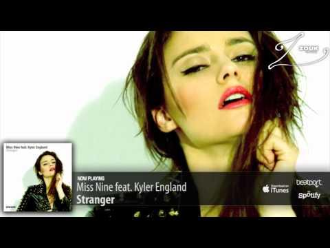 Miss Nine Feat. Kyler England - Stranger (Original Mix)