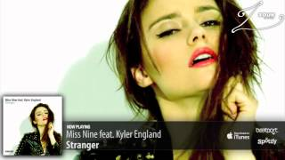 Miss Nine feat. Kyler England - Stranger (Original Mix)