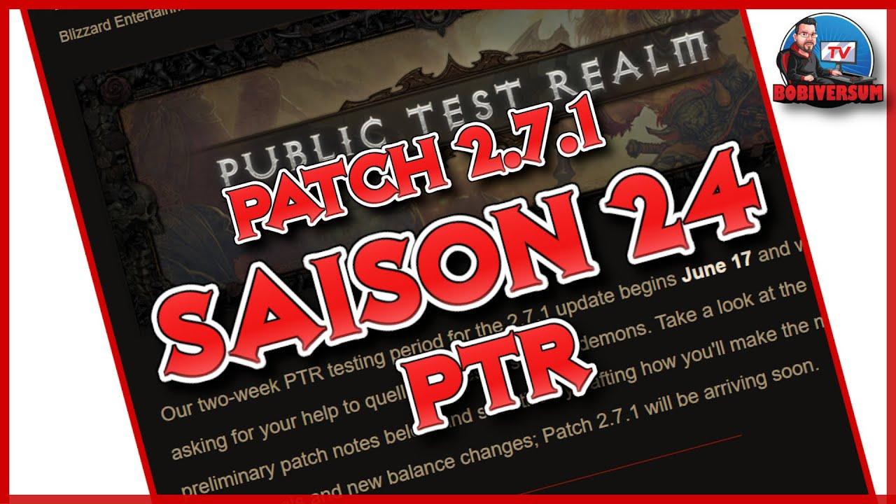 Diablo 3 - Saison 24 - Patch 2.7.1 - ethereals - Patchnotes - PTR