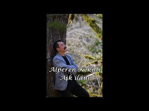 Alperen Kekilli - Aşk İlanı