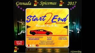 Sheldon Douglas - Remember (Grenada Soca 2017) Start 2 End Riddim