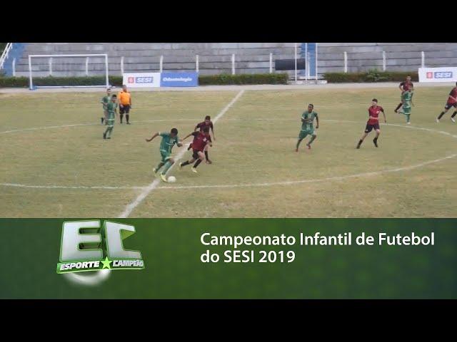 Campeonato Infantil de Futebol do SESI 2019