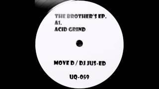 DJ Jus-ed & Move D - Acid Grind