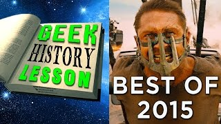 Best of 2015 - Geek History Lesson