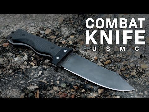 THE COMBAT KNIFE!  (For A U.S. Marine)