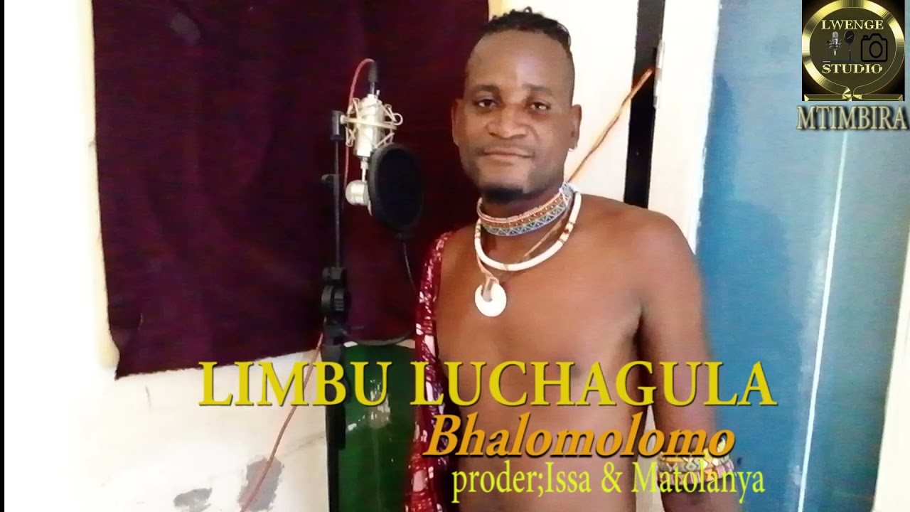 Download LIMBU LUCHAGULA==Bhalomolomo by Lwenge Studio