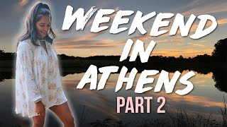 Weekend in Athens Part 2!