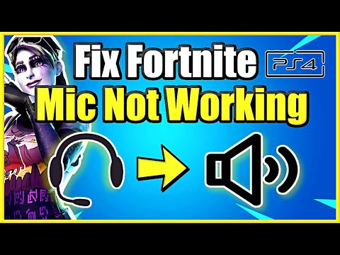 How To Fix Your Fortnite Mic Not Working On PS4 (Best Method)