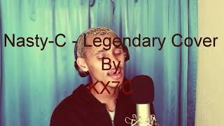 Nasty-c - legendary cover by kx7c