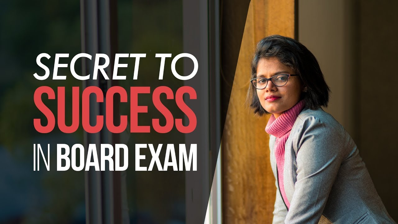 Secret to Success in Board Exams A  really Motivational Video for upcoming board exams