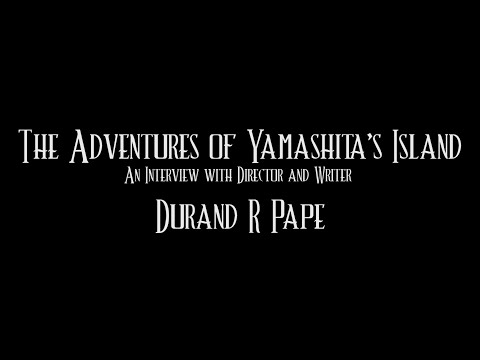 An Interview with Durand Pape on The Adventures of Yamashita's Island