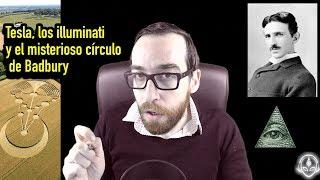Tesla, los illuminati y el misterioso círculo de Badbury (completo)