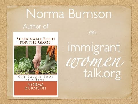 Interview with the sustainable food activist Norma Burnson