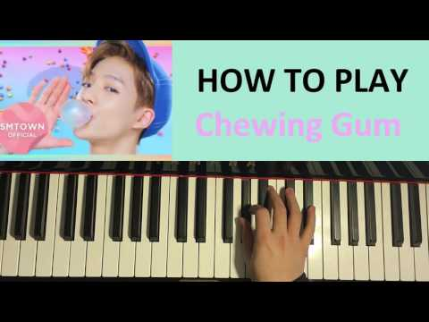 HOW TO PLAY - NCT DREAM - Chewing Gum (泡泡糖) (Piano Tutorial)