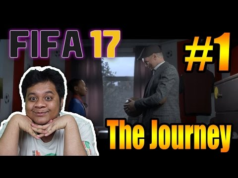 FIFA 17 The Journey (1) Langkah Awal Yang Mengharukan!