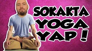 Doğruluk Mu Cesaret Mi? - Sokakta Yoga Yap!