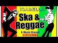 ISABELLA // Cover Versi REGGAE SKA