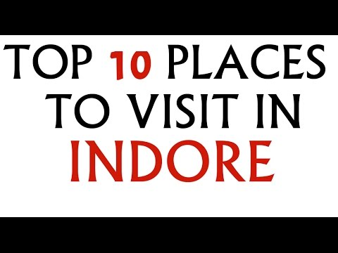 TOP 10 PLACES TO VISIT IN INDORE