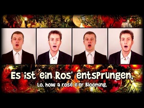 Es ist ein Ros entsprungen (A Cappella) - German Christmas carol