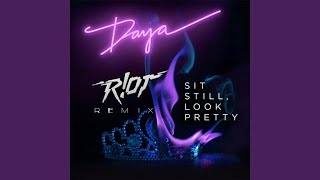Download Sit Still, Look Pretty (feat. R!OT)