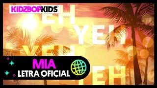 KIDZ BOP Kids - MIA (Letra Oficial)