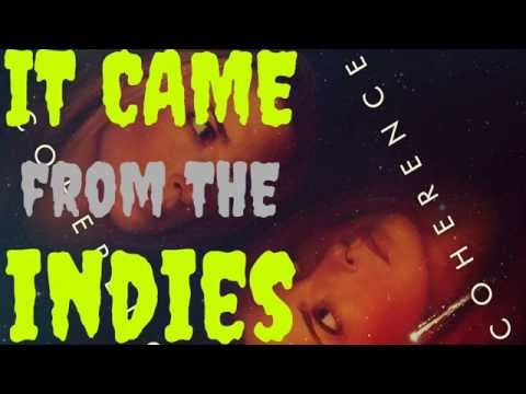 It Came From the Indies – Coherence