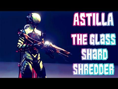 Warframe - Astilla: The Glass Shard Shredder [3 Forma Builds]