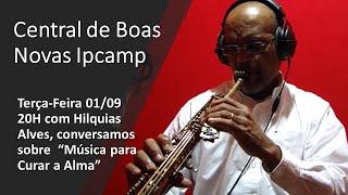 CENTRAL DE BOAS NOVAS DA IPCAMP - Programa 20