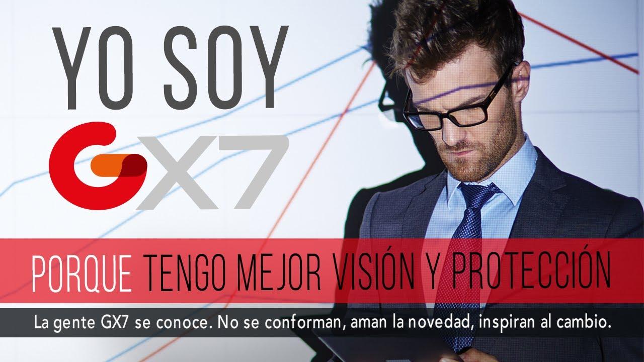 Yo soy GX7 porque tengo la mejor visión y protección