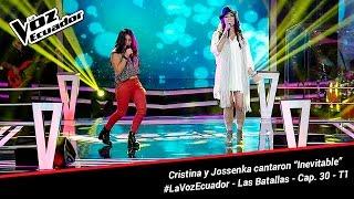 "Cristina y Jossenka cantaron ""Inevitable"" - La Voz Ecuador - Batallas - Cap. 30 - T1"