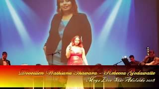 Doovillen Wathsunu Thawara - Rebecca Godawatte - Mega Live Star 2018 Adelaide