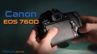 Canon EOS 760D – PB Tech Expert Review (Canon EOS 760D Body)