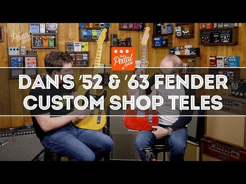 That Pedal Show – Dan's Fender Custom Shop '52 & '63 Telecasters Compared