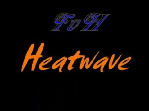 FvH Heatwave #14
