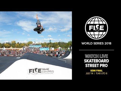FWS EDMONTON 2018 : Skateboard Street Pro Semi Final