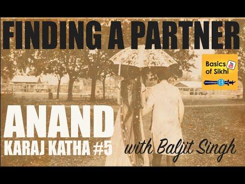Anand Karaj Katha #5 How to find a Partner - English Katha with Baljit Singh