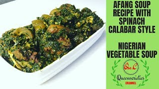 HOW TO COOK HEALTHY AND TASTY AFANG SOUP/CALABAR AFANG SOUP / NIGERIAN