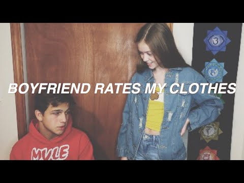 BOYFRIEND RATES MY CLOTHES/ Talever