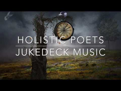 Holistic Poets (Jukedeck Music)