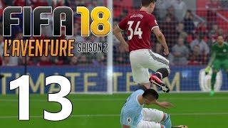 FIFA 18 FR - L' AVENTURE - Williams a besoin d'aide #13