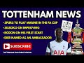 "TOTTENHAM NEWS: Spurs to Play Marine in the FA Cup, Sissoko: ""I've Improved"", Rodon's First Start"