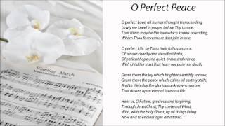 O Perfect Peace (Hymn with Lyrics)