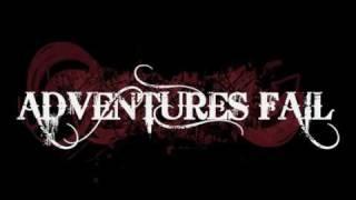 Adventures Fail - Tear Me Open