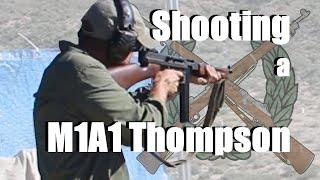 Shooting a M1A1 Thompson