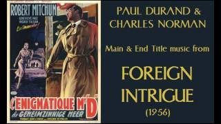 Paul Durand & Charles Norman: music from Foreign Intrigue (1956)