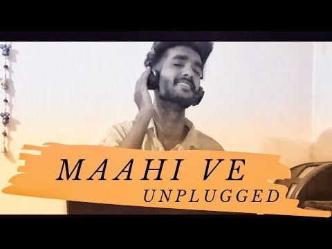 Maahi Ve Unplugged Song | Neha Kakkar | Cover | Vidit Meghwal