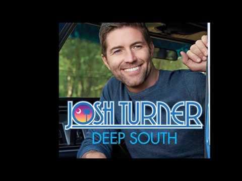 Southern Drawl  Josh Turner lyric