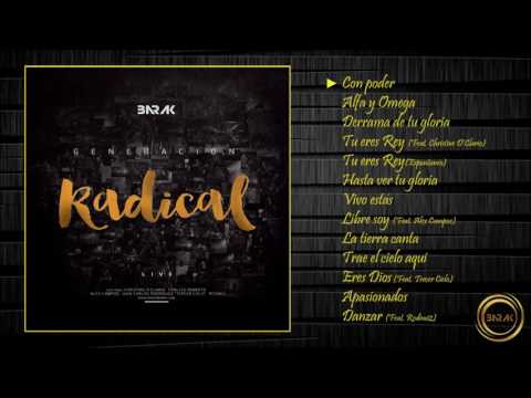 Generación Radical - Grupo Barak - Álbum Completo