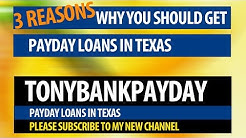 Payday Loans in Texas - 3 Reasons Why You Should Get